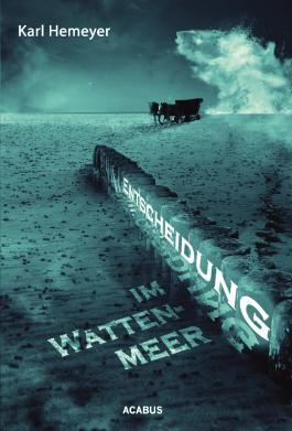 Entscheidung im Wattenmeer
