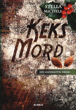 Keks-Mord. Ein Hanseaten-Krimi