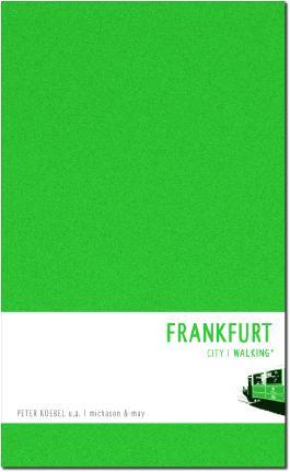 Frankfurt Walking