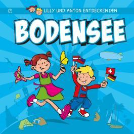 Lilly & Anton entdecken den Bodensee