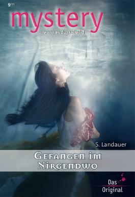Gefangen im Nirgendwo (MYSTERY 324)