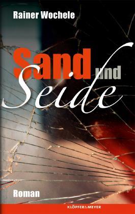 Sand und Seide