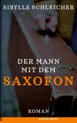 Der Mann mit dem Saxofon