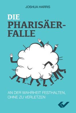 Die Pharisäer-Falle