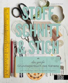 Stoff, Schnitt & Stich