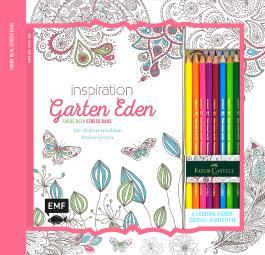 Kreativ-Set Farbe rein, Stress raus: Inspiration Garten Eden: 50 Naturmotive kolorieren
