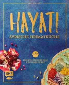 Hayati: Syrische Heimatküche