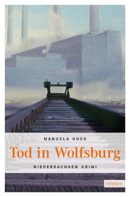 Tod in Wolfsburg