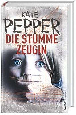 Die stumme Zeugin