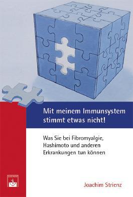 Mit meinem Immunsystem stimmt etwas nicht!