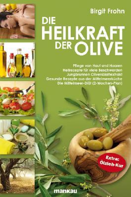Die Heilkraft der Olive