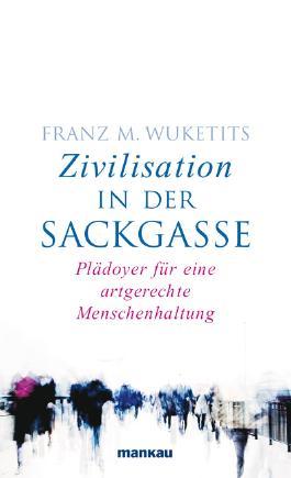 Zivilisation in der Sackgasse