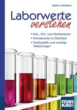 Laborwerte verstehen. Kompakt-Ratgeber