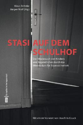 Stasi auf dem Schulhof