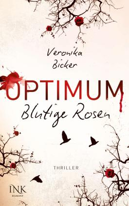 Optimum - Blutige Rosen