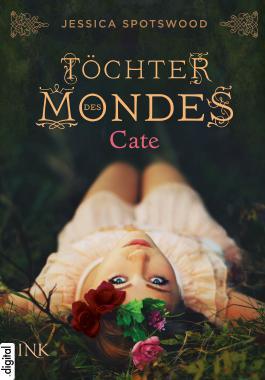 Töchter des Mondes, Band 01: Cate