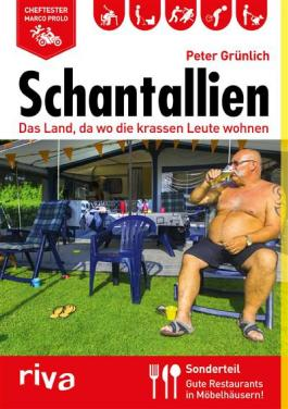 Schantallien: Das Land, da wo die krassen Leute wohnen