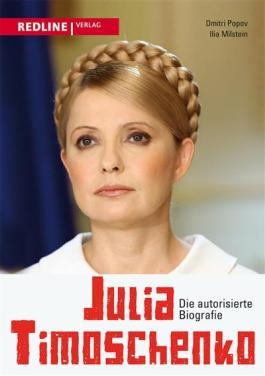 Julia Timoschenko: Die autorisierte Biographie