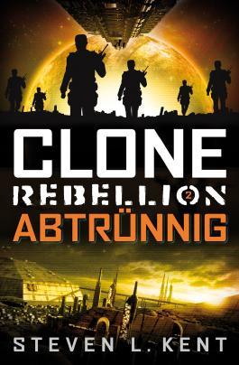 Clone Rebellion - Abtrünnig