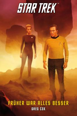 Star Trek - The Original Series 7: Früher war alles besser