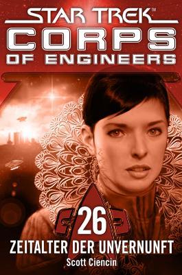 Star Trek - Corps of Engineers 26: Zeitalter der Unvernunft