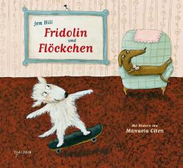 Fridolin und Flöckchen
