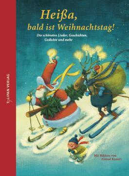 Heißa, bald ist Weihnachtstag!