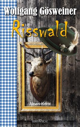 Risswald: Alpenkrimi