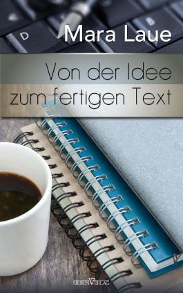 Von der Idee zum fertigen Text - Tipps, Tricks & Kniffe für kreatives Schreiben