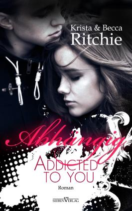 Addicted to you - Abhängig