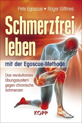 Schmerzfrei leben mit der Egoscue-Methode