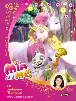 Mia and me - Der verlorene Trumptus