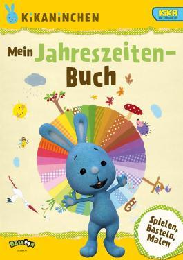 KiKANiNCHEN - Mein Jahreszeiten-Buch