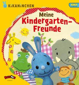 KiKANiNCHEN - Meine Kindergarten-Freunde