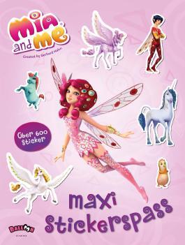 Mia and me - Maxi-Stickerspaß