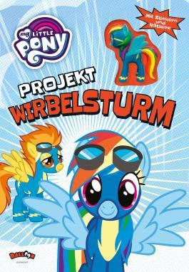 My Little Pony - Projekt Wirbelsturm