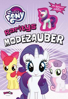 My Little Pony - Raritys Modezauber