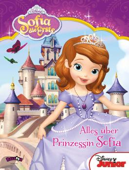 Sofia die Erste - Alles über Prinzessin Sofia