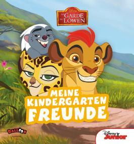 Die Garde der Löwen - Meine Kindergartenfreunde