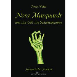 Nora Marquardt und das Gift des Schattenmannes