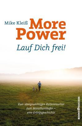 More Power. Lauf dich frei!