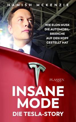 Insane Mode – Die Tesla-Story