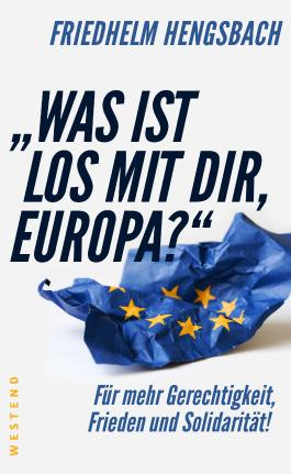 """""""Was ist los mit dir, Europa?"""""""