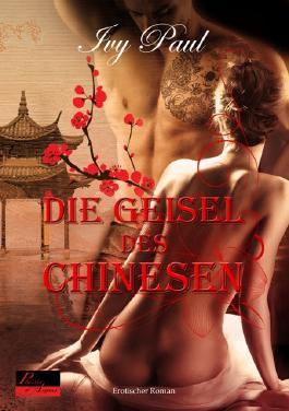 Die Geisel des Chinesen