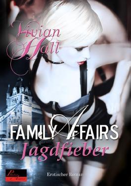 Family Affairs. Jagdfieber