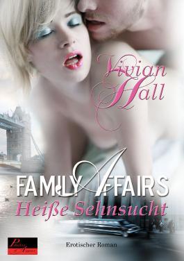 Family Affairs - Heiße Sehnsucht