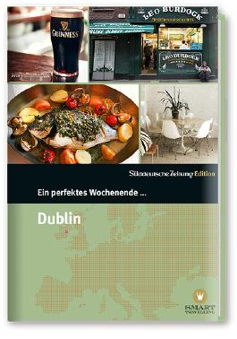 Ein perfektes Wochenende in… Dublin