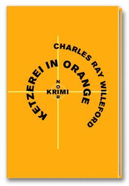 Krimi-Noir - Ketzerei in Orange