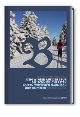 Bayern Entdecken: Dem Winter auf der Spur