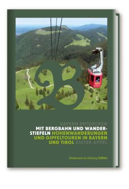 Mit Bergbahn und Wanderstiefeln